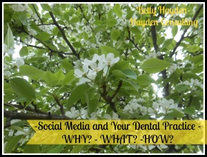 Social Media and your dental practice hayden consulting