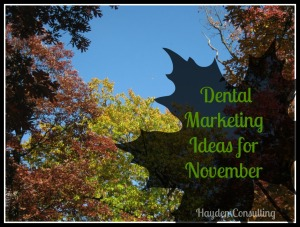 Dental Marketing Ideas from Hayden Consulting Betty Hayden