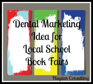 dental marketing ideas betty hayden