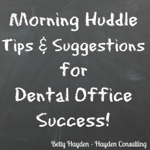 morning huddle tips and suggestions for dental office success