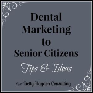 dental marketing to senior citizens