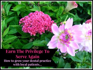loyal dental patients patient retention betty hayden consulting