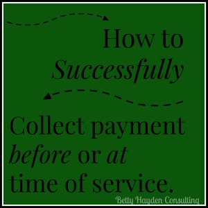 how to ask for and collect dental payments from Betty Hayden Consulting