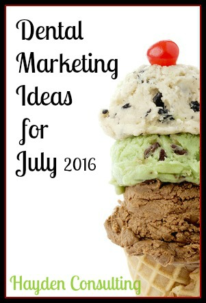dental-marketing-ideas-for-july