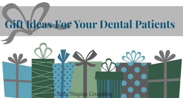 Gift Ideas For Your Dental Patients