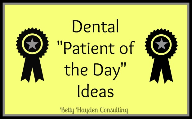 Dental Patient Of The Day Ideas