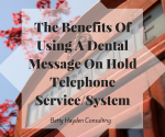 dental message on hold telephone service