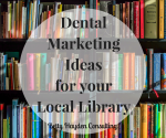 betty hayden consulting dental marketing ideas free dental ideas