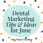betty hayden consulting dental marketing consultant