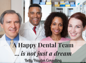 how to have a happier dental team