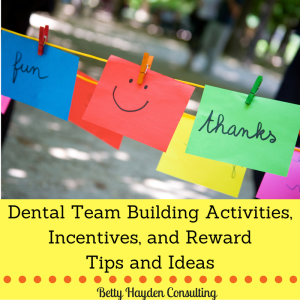 dental team building activities rewards and incentives dental tips and ideas