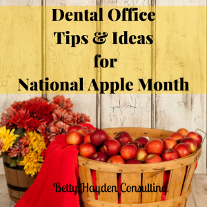 dental office tips and ideas for National Apple Month