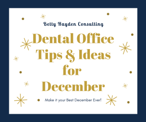 Betty Hayden Consulting Dental Tips and Ideas