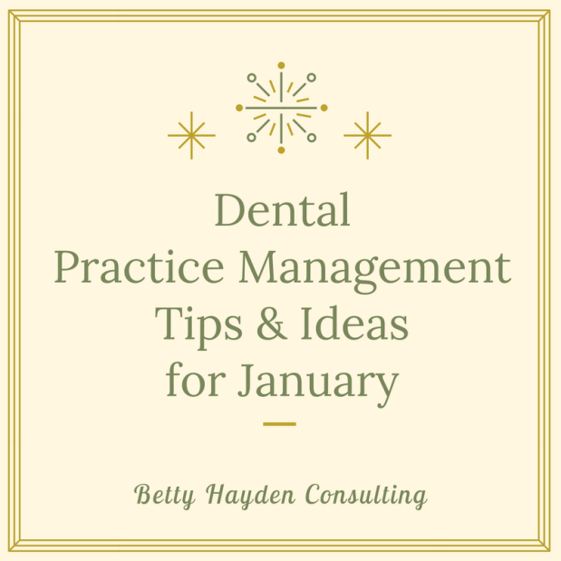 Dental Practice Management Tips and Ideas for January
