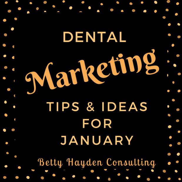 January Dental Marketing Tips and Ideas