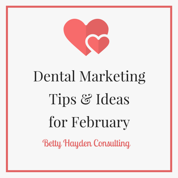 Dental Tips and Ideas for February