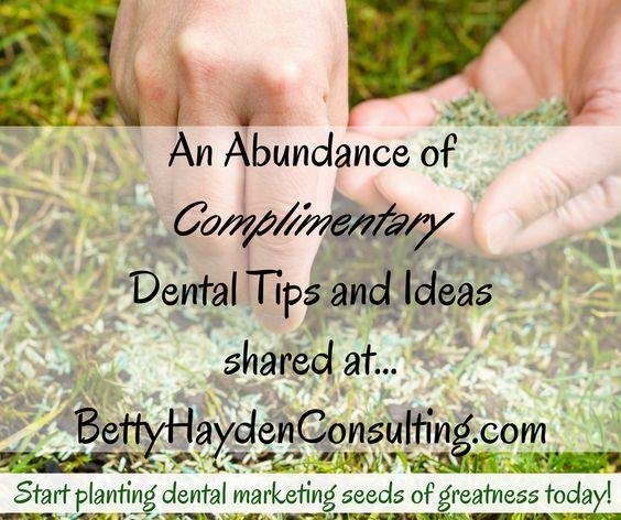 dental marketing and practice management tips and ideas